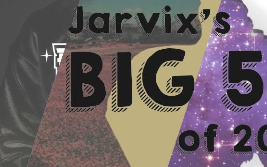 Top 10 Singles of 2016 (Jarvix's Big 50)