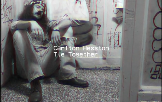 "Video Premiere: ""Tie Together"" by Carlton Hesston"