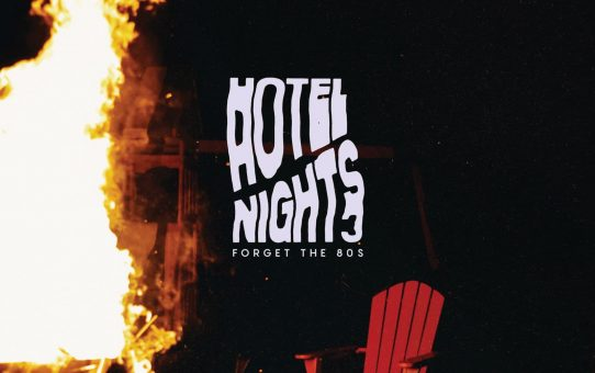 "Track Premiere: ""Forget the 80's"" by Hotel Nights"