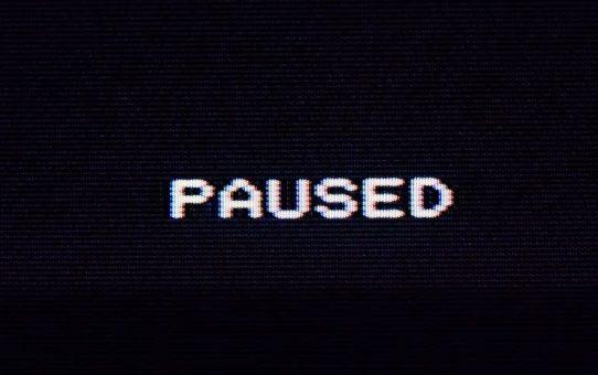 - PAUSED -