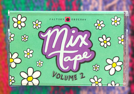 Factory Obscura's Mix-Tape Vol. 2 is a Perfect Marriage of Oklahoma Talent